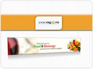 Buy Online B2B Food-Beverage Products in India on Pepagora.com Exclusively
