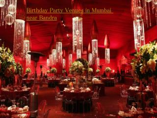 Birthday Party Venues in Mumbai Near Bandra