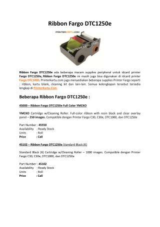 Ribbon Fargo DTC1250e