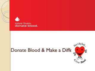 Donate Blood & Make a Difference