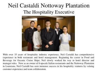 Neil castaldi of nottoway plantation the hospitality executive