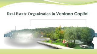 Real Estate Organization In Ventana Capital
