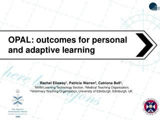 OPAL: outcomes for personal and adaptive learning