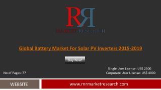 Solar PV Inverters Battery Market Global Forecasts for 2015 � 2019