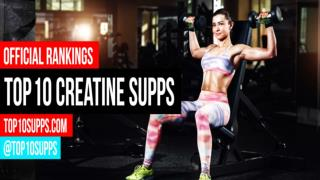 Top 10 Creatine Supplements For 2016