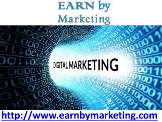 Earn by marketing provides the Digital Marketing services in Noida India so that a business to increase its revenue of t