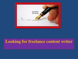 Looking for freelance content writer