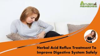 Herbal Acid Reflux Treatment To Improve Digestive System Safely