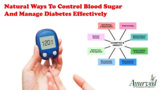 Natural Ways To Control Blood Sugar And Manage Diabetes Effectively