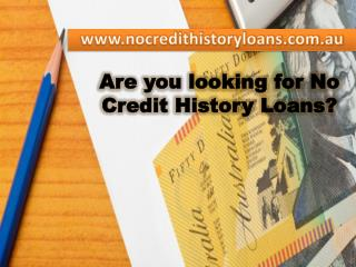 No Credit History Loans - Approving Finical Service For Bad Credit