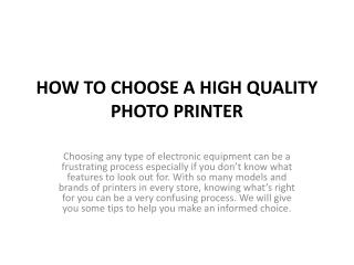HOW TO CHOOSE A HIGH QUALITY PHOTO PRINTER