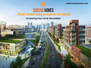 Suryaa Homes- First smart city projects in Delhi