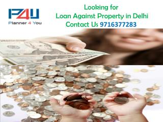 Affordable loan against property in delhi 9716377283