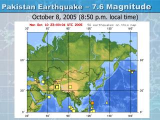 Pakistan Earthquake   7.6 Magnitude
