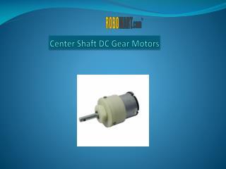 Center shaft DC Gear Motors | Robomart