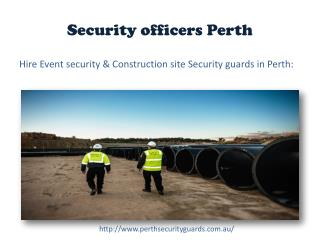 Static security officers Perth