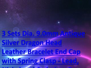 3 Sets Dia. 9.0mm Antique Silver Dragon Head Leather Bracelet End Cap with Spring Clasp - Lead, Nickel and Cadmium Free