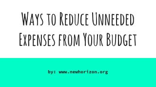 Ways to Reduce Unneeded Expenses from Your Budget