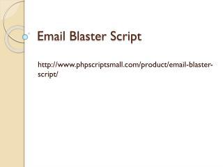 Email Blaster Script