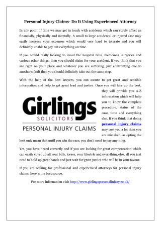 Personal Injury Claims- Do It Using Experienced Attorney