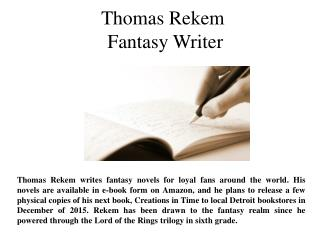 Thomas Rekem Fantasy Writer