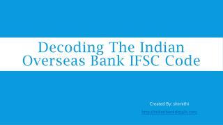 Decoding The IOB IFSC Code