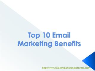 Top 10 Email Marketing Benefits