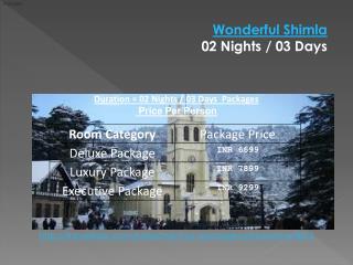 Wonderful Shimla  02 Nights / 03 Days