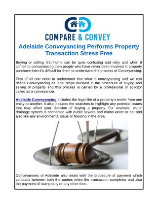 Adelaide Conveyancing Performs Property Transaction Stress Free