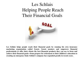 Les Schlais Helping People Reach Their Financial Goals
