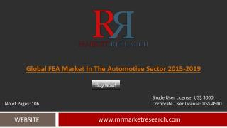 FEA Market in the Automotive Sector Development & Industry Challenges Report to 2019
