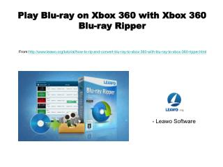 Play blu ray on xbox 360 with xbox 360 blu-ray ripper