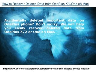How to Recover Deleted Data from OnePlus X/2/One on Mac