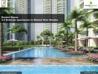 Runwal Greens - 3,4 Bedroom Apartments in Mulund West Mumbai