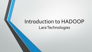 Lara Technologies are providing best IT Software Training.