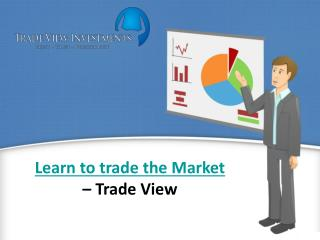 Online Share Trading made easy with Tradeview Investments