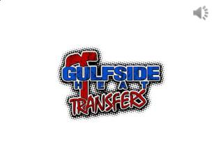 Custom Heat Transfer Printing | Gulfside Heat Transfers