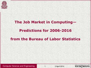 The Job Market in Computing   Predictions for 2006-2016  from the Bureau of Labor Statistics
