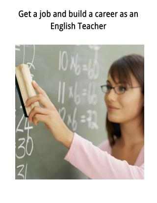 Get a Job and Build a Career as an English Teacher