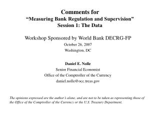 Comments for  Measuring Bank Regulation and Supervision  Session 1: The Data