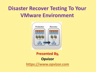 Disaster Recover Testing To Your VMware Environment