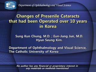 Changes of Presenile Cataracts  that had been Operated over 10 years  in Korea