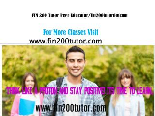 FIN 200 Tutor Peer Educator/fin200tutordotcom