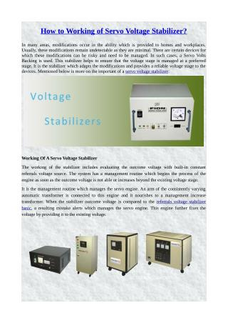 How to Working of Servo Voltage Stabilizer?