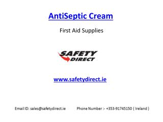 Safety AntiSeptic Cream in Ireland at SafetyDirect.ie