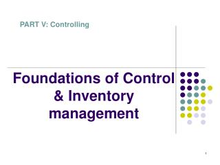 Foundations of Control  Inventory management