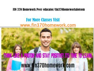 FIN 370 Homework Peer educator/fin370homeworkdotcom
