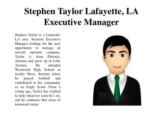 Stephen Taylor Lafayette, LA Executive Manager