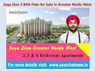 Saya Zion 2 Bhk Flat For Sale Greater Noida West