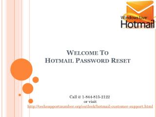 Hotmail Password Reset | 1-844-815-2122
